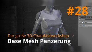 Blender 3D-Charakterworkshop | #28 - Base Mesh Panzerung