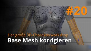 Blender 3D-Charakterworkshop | #20 - Base Mesh korrigieren