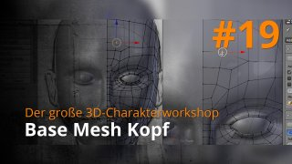 Blender 3D-Charakterworkshop | #19 - Base Mesh Kopf