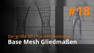 Blender 3D-Charakterworkshop | #18 - Base Mesh Gliedmaßen