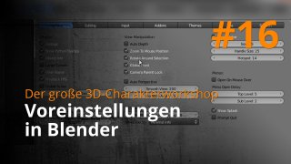Blender 3D-Charakterworkshop | #16 - Voreinstellungen in Blender