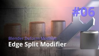 Blender Generate Modifier #06 - Edge Split Modifier