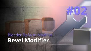 Blender Generate Modifier #02 - Bevel Modifier
