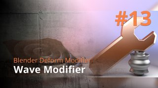Blender Deform Modifier #13 - Wave Modifier