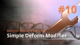 Blender Deform Modifier #10 - Simple Deform Modifier