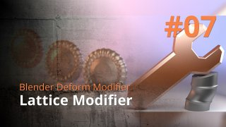 Blender Deform Modifier #07 - Lattice Modifier