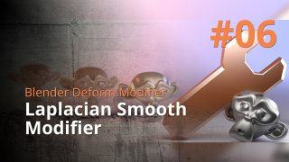 Blender Deform Modifier #06 - Laplacian Smooth Modifier