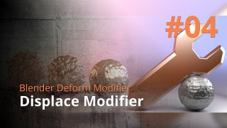 Blender Deform Modifier #04 - Displace Modifier
