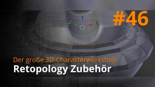 Blender 3D-Charakterworkshop | #46 - Retopology Zubehör