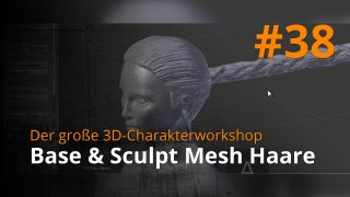 Blender 3D-Charakterworkshop | #38 - Base & Sculpt Mesh Haare